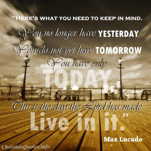max lucado quote live today