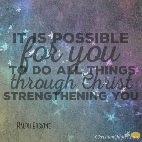 Ralph Erskine Quote - Strength through Christ