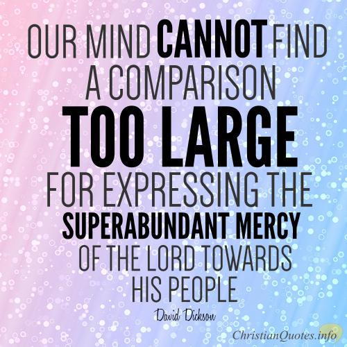 David Dickson Quote - Mercy of God