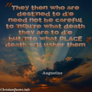 Augustine Christian Quote - Destined to Die