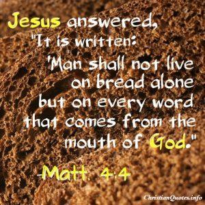 Matthew 4:4 - Bread Alone