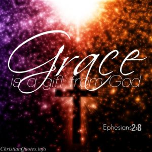"Ephesians 2:8 Bible Verse - ""Grace is a gift from God"""