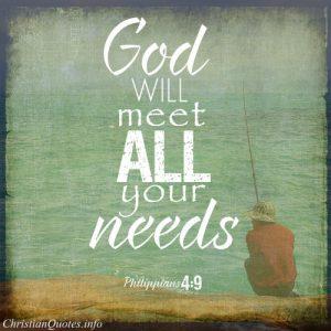 "Philippians 4:9 Bible Verse - ""God will meet all your needs"""