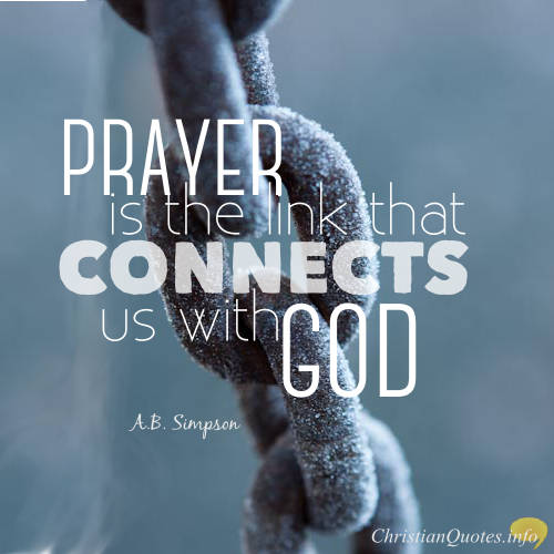 22 Motivating Quotes about Prayer | ChristianQuotes.info