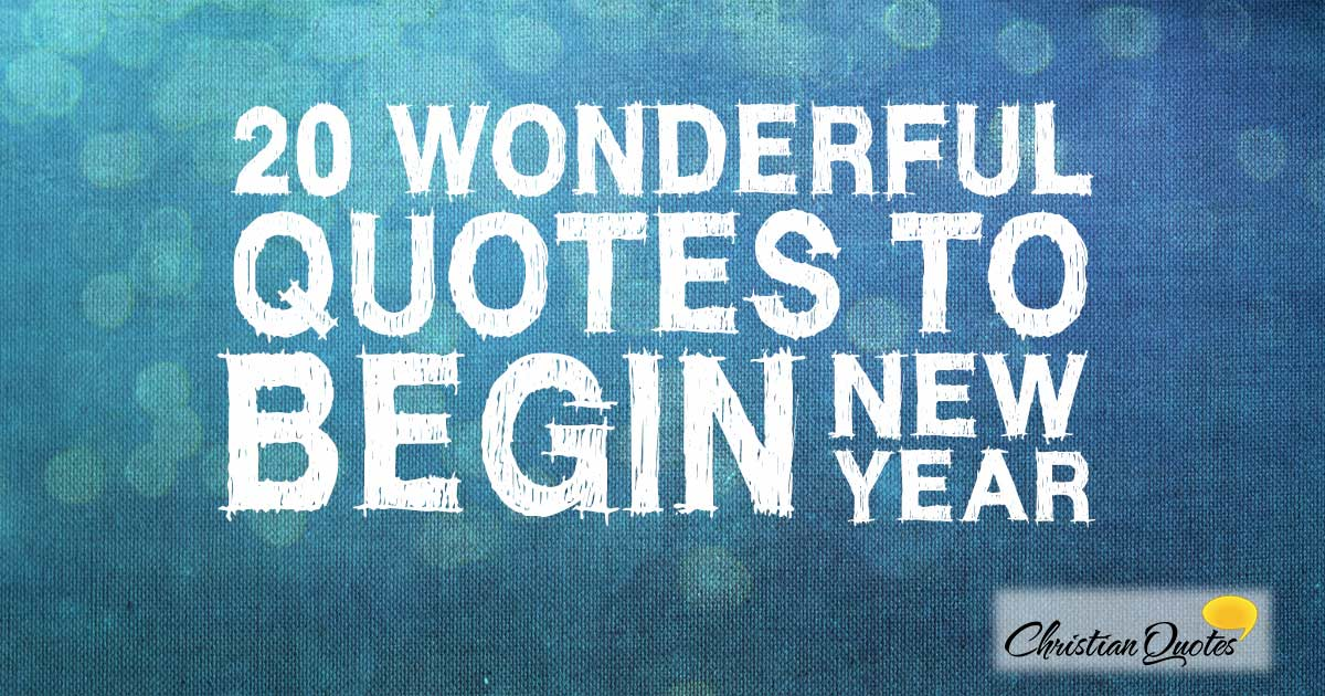 wonderful quotes to begin the new year info