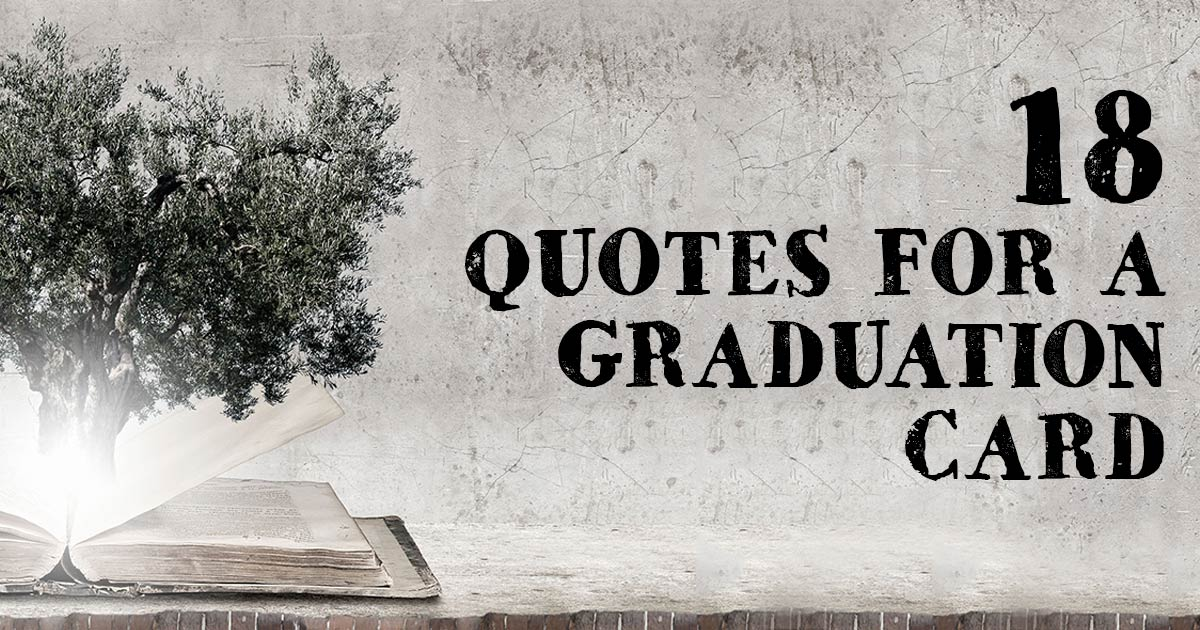 18 quotes for a graduation card  encouraging bible